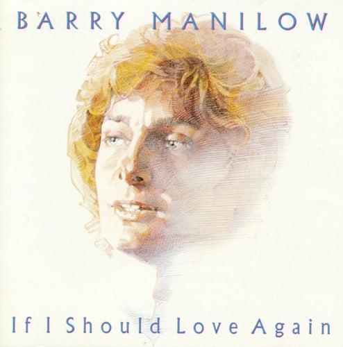If I Should Love Again de Barry Manilow
