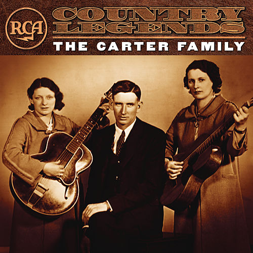 RCA Country Legends by The Carter Family
