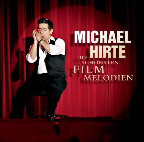 Die schönsten Filmmelodien von Michael Hirte
