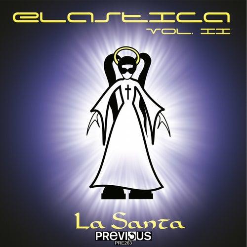 Elastica Vol. 2 (La Santa) by Elastica