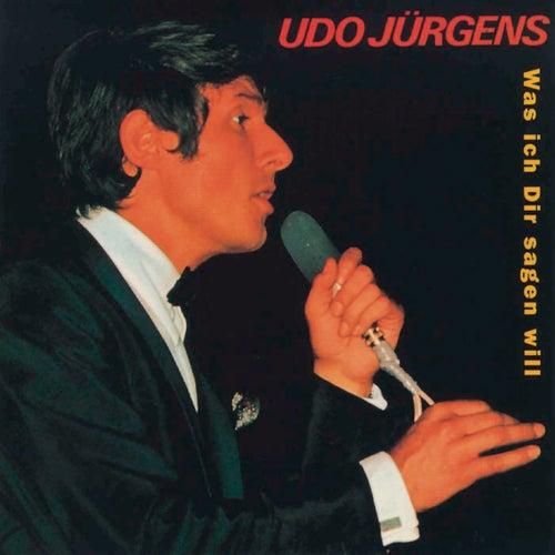 Was ich Dir sagen will de Udo Jürgens
