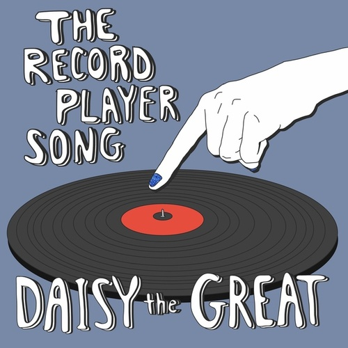 The Record Player Song de Daisy the Great