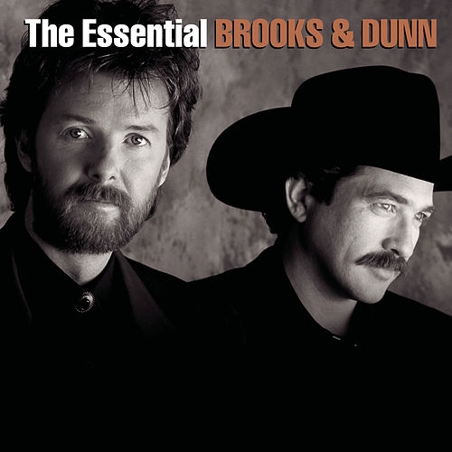 The Essential Brooks & Dunn de Brooks & Dunn