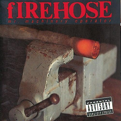 Mr. Machinery Operator by fIREHOSE