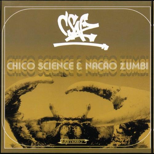 C.S.N.Z. (Dia) de Chico Science e Nação Zumbi