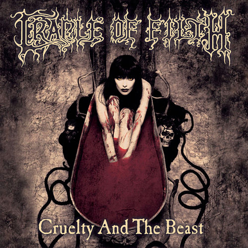 Cruelty & The Beast de Cradle of Filth