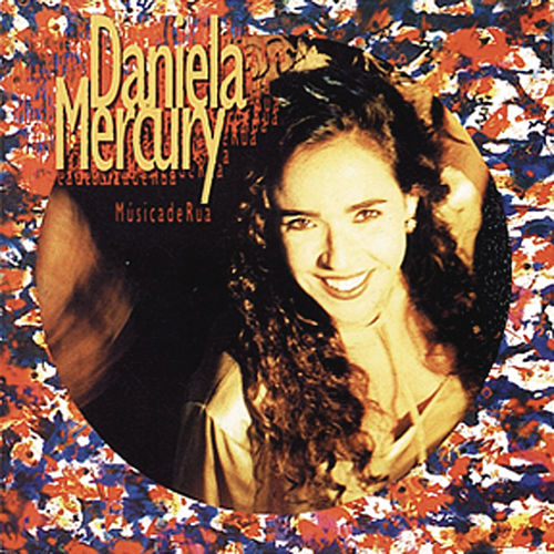 Música De Rua de Daniela Mercury