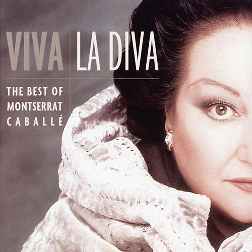 Viva La Diva von Montserrat Caballé