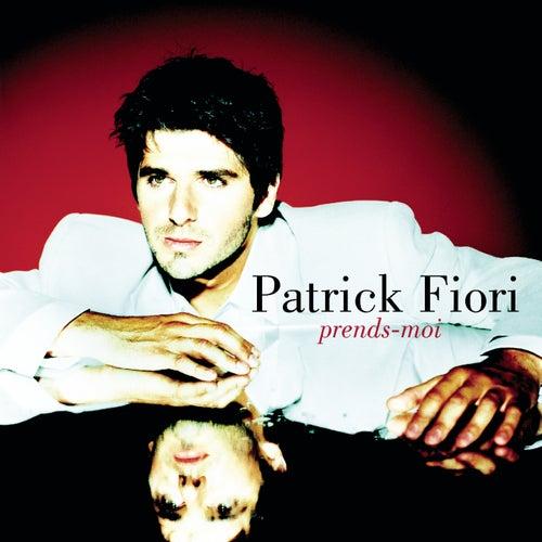 Prends-moi de Patrick Fiori