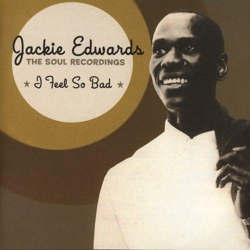 I Feel so Bad by Jackie Edwards