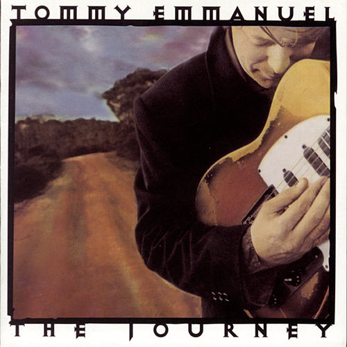 The Journey von Tommy Emmanuel