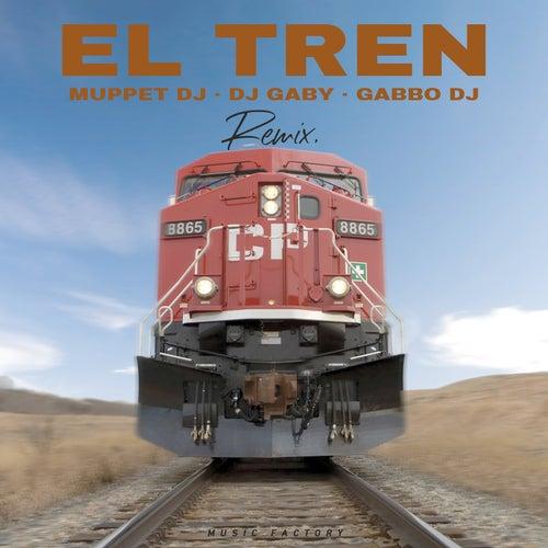 EL TREN (Remix) de Muppet DJ