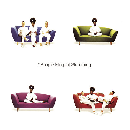 Elegant Slumming de M People