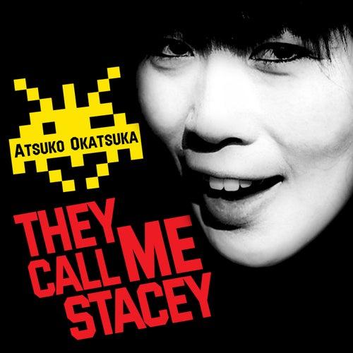 They Call Me Stacey by Atsuko Okatsuka