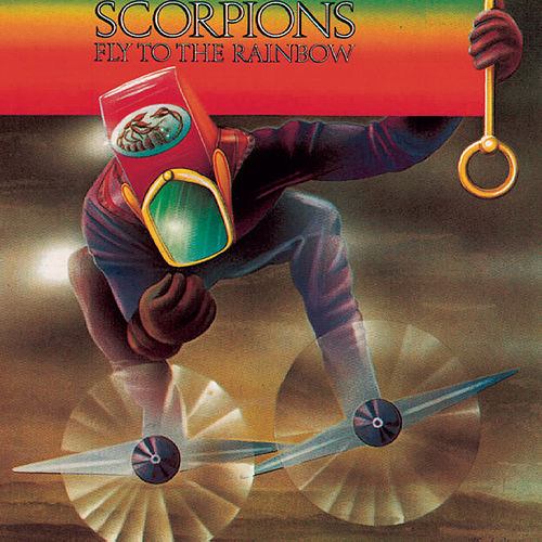 Fly To The Rainbow von Scorpions