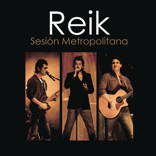 Reik Sesion Metropolitana de Reik
