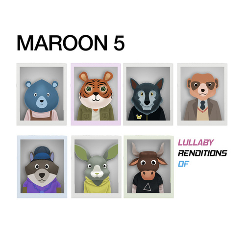 Lullaby Renditions of Maroon 5 by The Cat and Owl