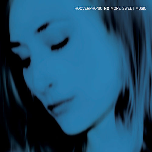 No More Sweet Music von Hooverphonic