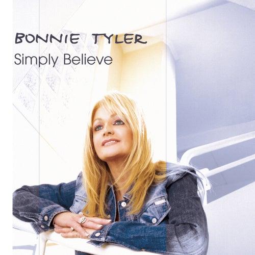Simply Believe by Bonnie Tyler