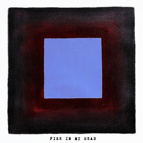 Fire In My Head by Two Feet