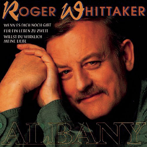 Albany by Roger Whittaker