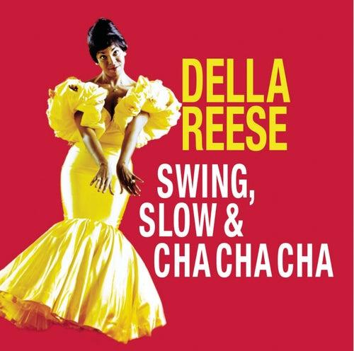 Swing, Slow & Cha Cha Cha von Della Reese