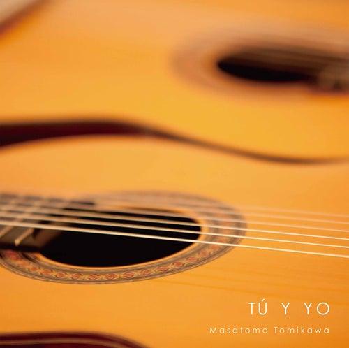 Tú y Yo: Spanish Guitar Works by Masatomo Tomikawa