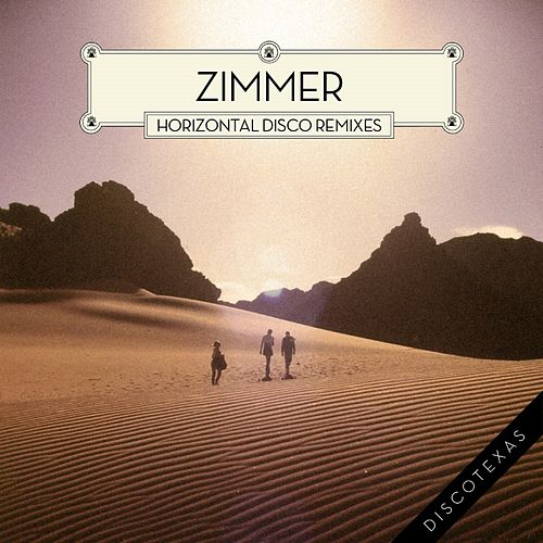 Horizontal Disco (Remixes) de Zimmer
