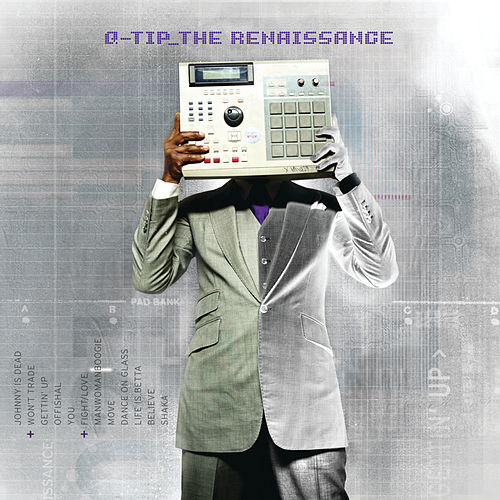 The Renaissance (Intl iTunes version) di Q-Tip