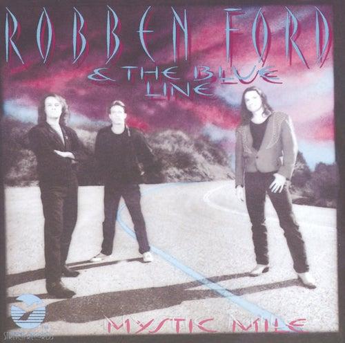 Mystic Mile von Robben Ford