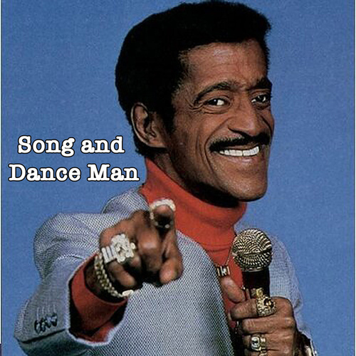Song and Dance Man by Sammy Davis, Jr.