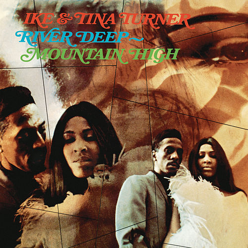 River Deep Mountain High de Ike and Tina Turner