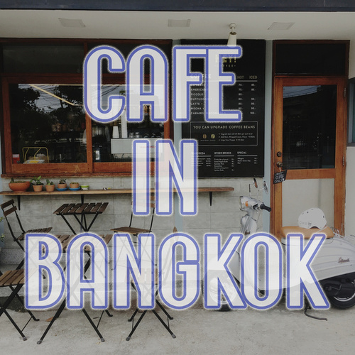 Cafe in Bangkok von Various Artists
