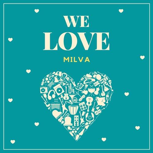 We Love Milva von Milva