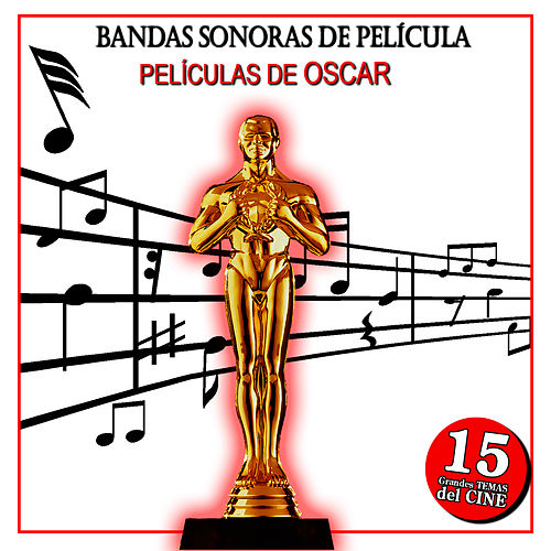 Soundtrack. Film Best Songs. Oscar Movies. 15 Soundtracks de Film Classic Orchestra Oscars Studio