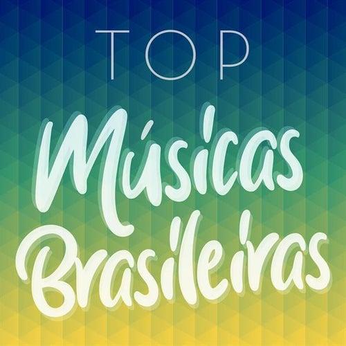 Top Músicas Brasileiras by Various Artists