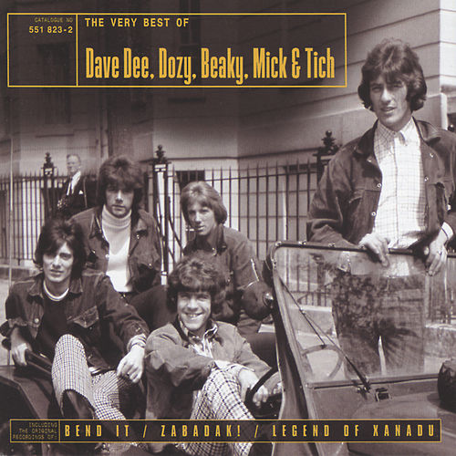 The Best Of Dave Dee, Dozy, Beaky, Mick & Tich de Dave Dee