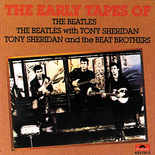 The Early Tapes Of The Beatles by Various Artists