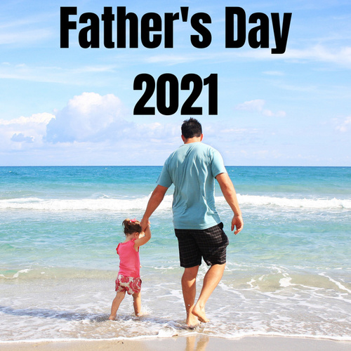 Father's Day 2021 by Various Artists