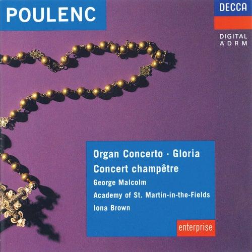 Poulenc: Organ Concerto; Concert Champêtre; Gloria de George Malcolm