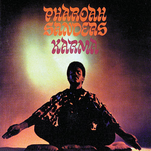 Karma by Pharoah Sanders