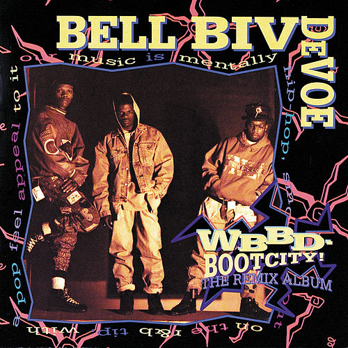 WBBD - Bootcity! The Remix Album de Bell Biv Devoe