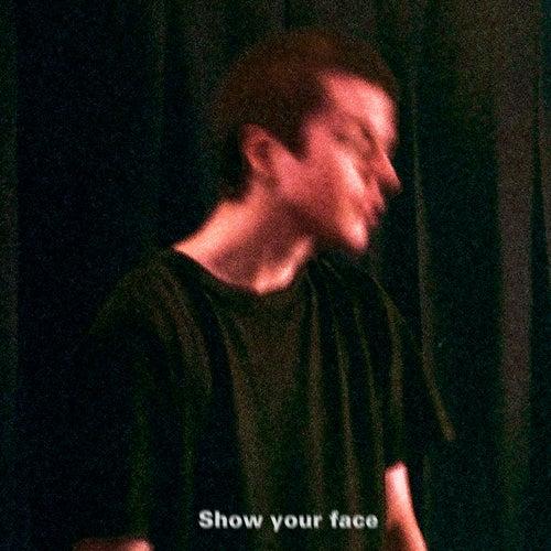 Show Your Face de Quinn Oulton