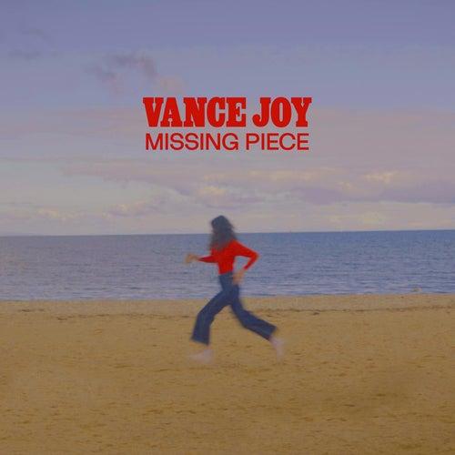 Missing Piece by Vance Joy