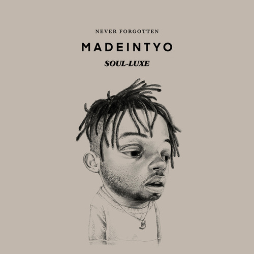 Never Forgotten (SOUL-LUXE) by MadeinTYO
