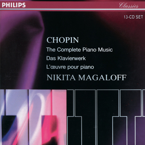 Chopin: The Complete Piano Music by Nikita Magaloff