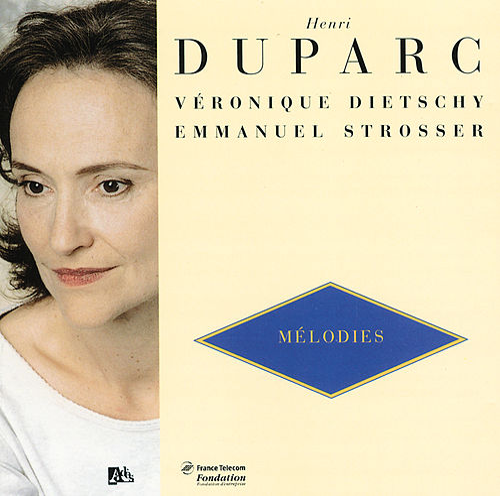 Melodies/ L'invitation Au Voyage/Chanson triste de Veronique Dietschy