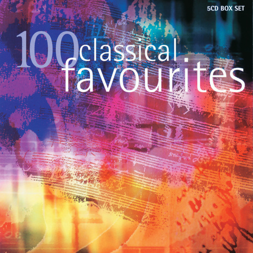 100 Classical Favourites di Various Artists