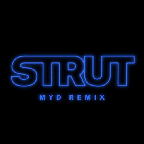 Strut (Myd Remix) by Elohim