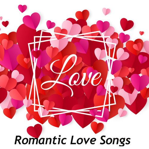 Love Romantic Pop Songs de Various Artists